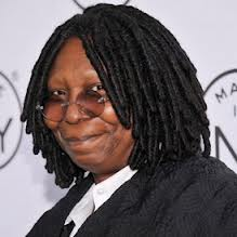 Whoopi simply can't ever die. I won't allow it.